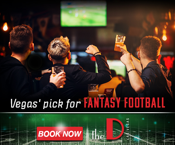 Vegas' pick for Fantasy Football - Book Now. The D Hotel Las Vegas.